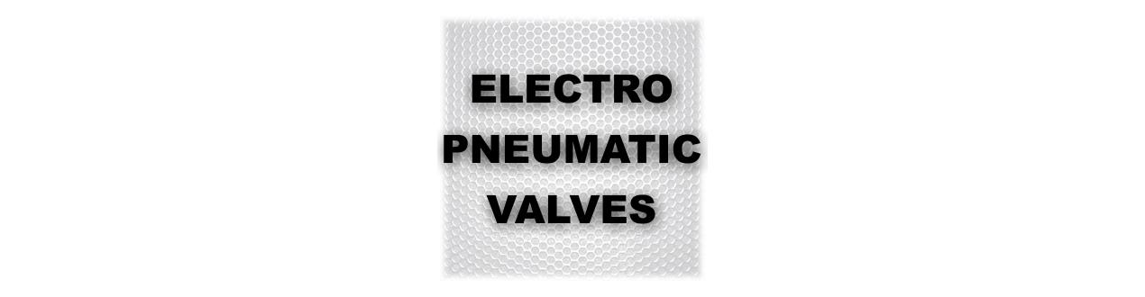 Electro-Pneumatic Valves