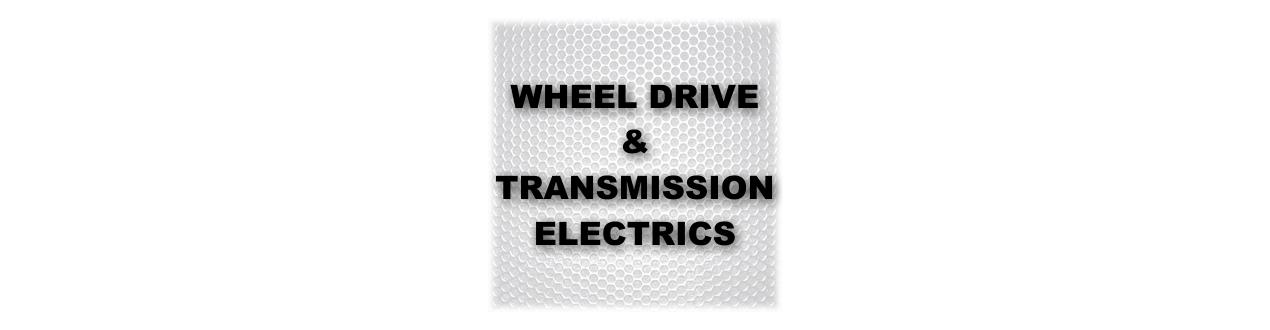 WHEEL DRIVE & TRANSMISSION